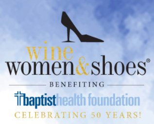 baptist health foundation hosting �wine women and shoes